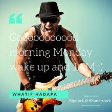 Wake up and jam